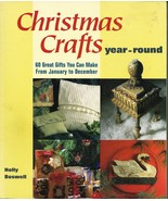 Christmas crafts year round by Holly Boswell 60 great gift to create - $12.95