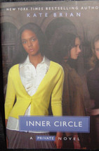 Inner Circle No. 5 by Kate Brian 2007 Paperback A Private Novel - $5.00