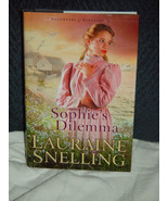 Sophie's Dilemma Lauraine Snelling 2007 Hardback Daughters of Blessing B... - $9.00