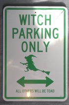 Halloween Witch Parking Only No Parking Broom Lane Indoor Cardboard Sign  - $3.99