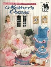 Mother's Corner Fashion Doll Decor Crochet Pattern Leaflet~Annie's Attic - $11.99