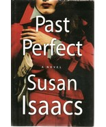Past Perfect by Susan Isaacs (2007, Hardcover) - $26.54
