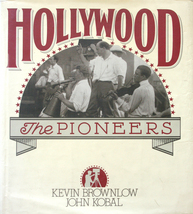 Hollywood - The Pioneers Silent Movie Era HC/DJ 1st Ed. - $10.00