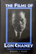 The Films of Lon Chaney - Blake 1st Ed. HC/DJ OOP - $15.00
