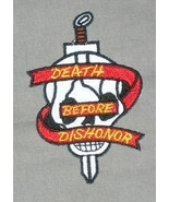 Death Before Dishonor Embroidered Patch - $3.95