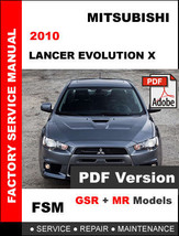 MITSUBISHI LANCER EVOLUTION X EVO 10 GSR MR 2010 FACTORY SERVICE REPAIR ... - $14.95