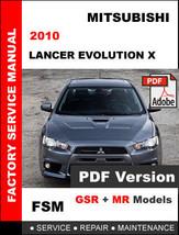 MITSUBISHI LANCER EVOLUTION X EVO 10 GSR MR 2010 FACTORY SERVICE REPAIR ... - $14.95