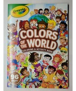 Crayola Colors of the World 96 Page Coloring Book - £7.15 GBP
