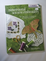 Dimensional Machine Embroidery by Deborah Jones - $26.95
