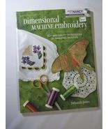 Dimensional Machine Embroidery by Deborah Jones - $26.95