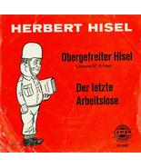 Rare Herbert Hisel Obergefreiter Hisel & Der letze arbeitslose EP 4197 7... - $30.96