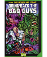 Bring Back the Bad Guys Trade Paperback - $18.00