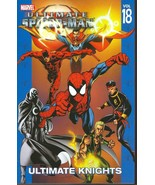Ultimate Spider-man Vol. 18 Ultimate Knights Trade Paperback - $18.00