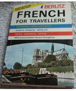 Vintage Berlitz Book French for Travellers 1200 phrases, 2000 Words & Mo... - $3.00