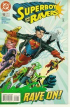 SUPERBOY and the RAVERS #15 NM! - $1.50