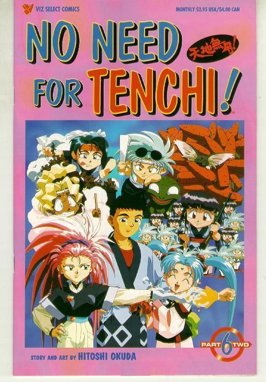 NO NEED FOR TENCHI! Part 2 #6 NM!