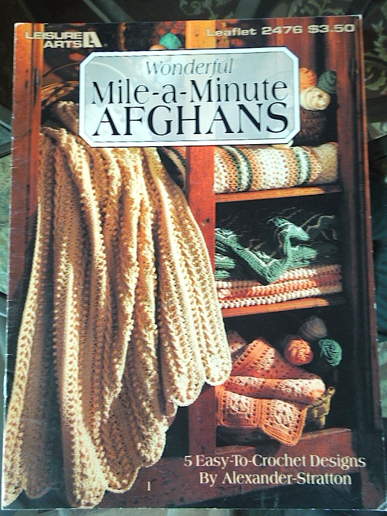 Lr middle buffet drawer wonderful mile a minute afghans 5 easy  crochet designs leisure arts 1993 usa  8 1 2 x 11 1 2 7 pgs v cond marked thru price gw .75 10 29 14  7002