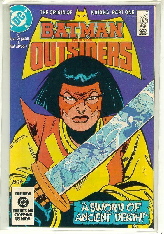 BATMAN and the OUTSIDERS #11 (DC Comics, 1983 Series) NM!