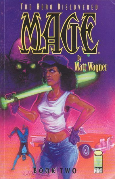 MAGE: THE HERO DISCOVERED #2 (Image Comics) NM!