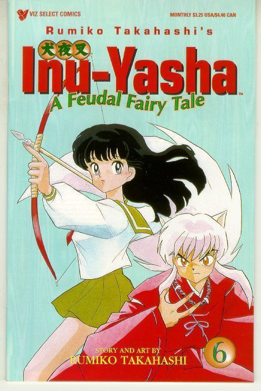 INU-YASHA #6 (Viz) NM!