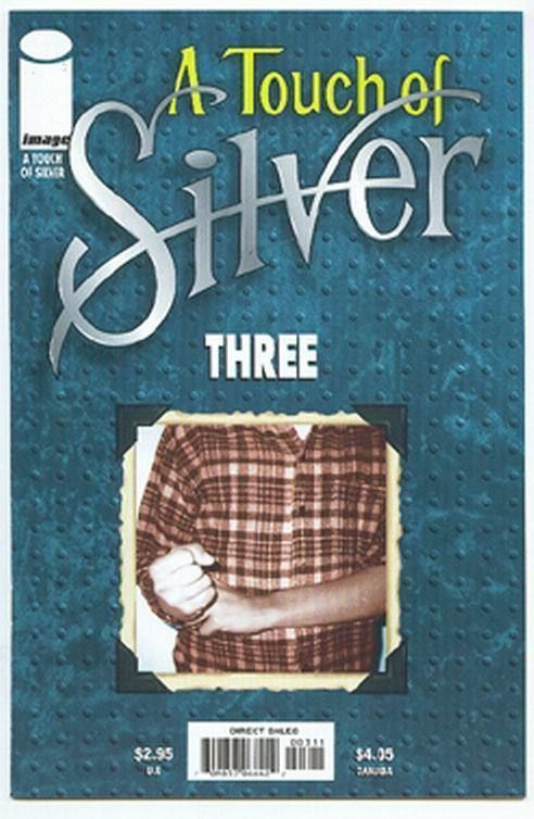 A TOUCH OF SILVER #3 (Image Comics) NM!