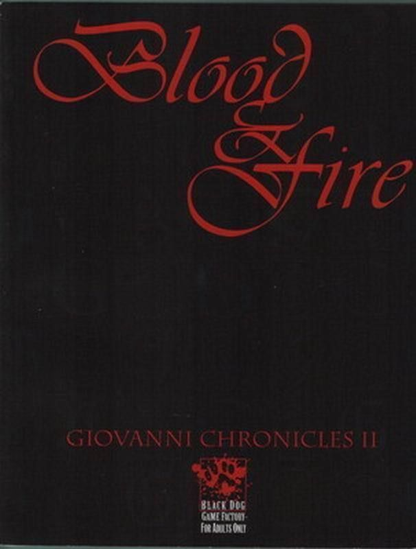 Vampire the Masquerade Blood & Fire: Giovanni Chronicles II