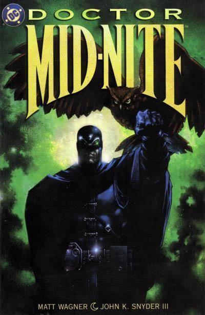 DOCTOR MID-NITE #1 NM! ~ Matt Wagner