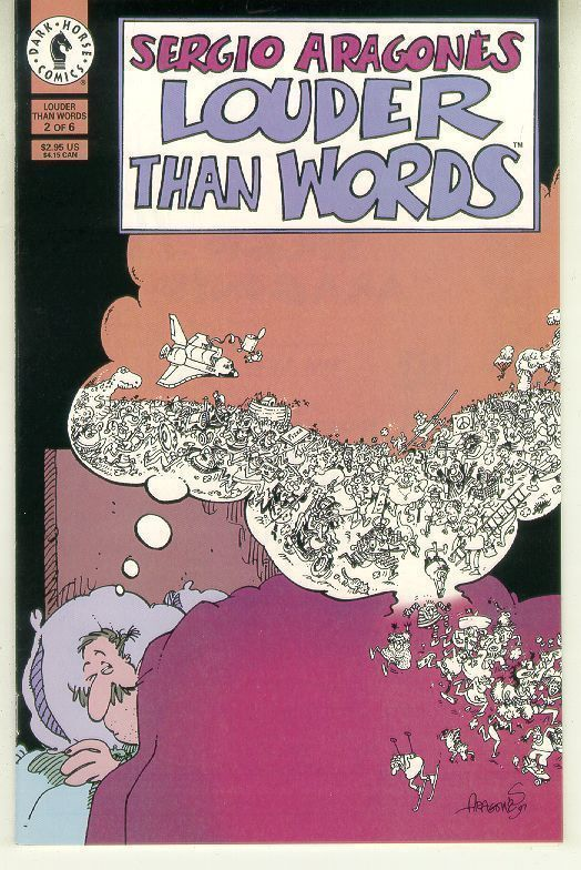 LOUDER THAN WORDS #2 NM! ~ Sergio Aragones