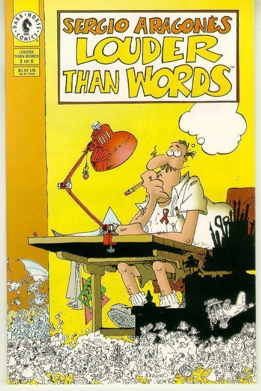 LOUDER THAN WORDS #3 NM! ~ Sergio Aragones