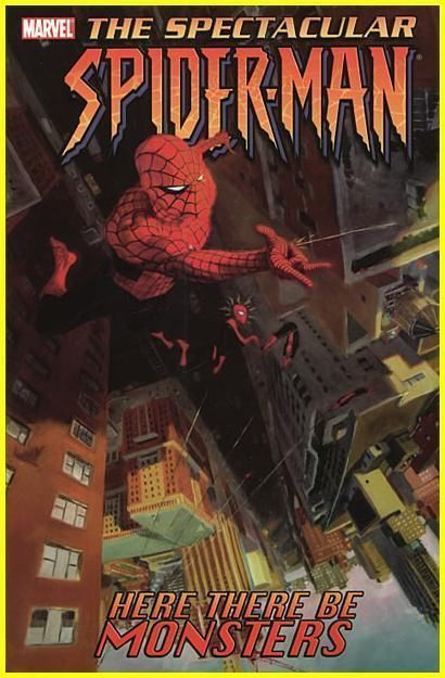 Spectacular Spider-man Vol. 3 Here There Be Monsters Trade Paperback
