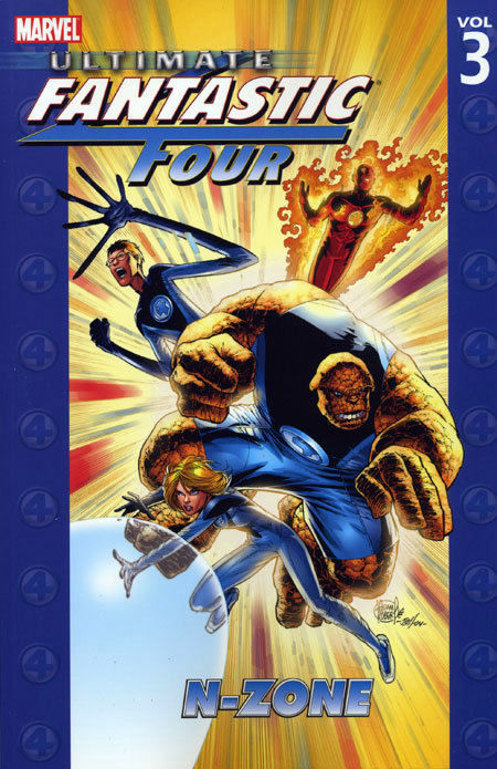 Ultimate Fantastic Four Vol. 3 N-Zone Trade Paperback