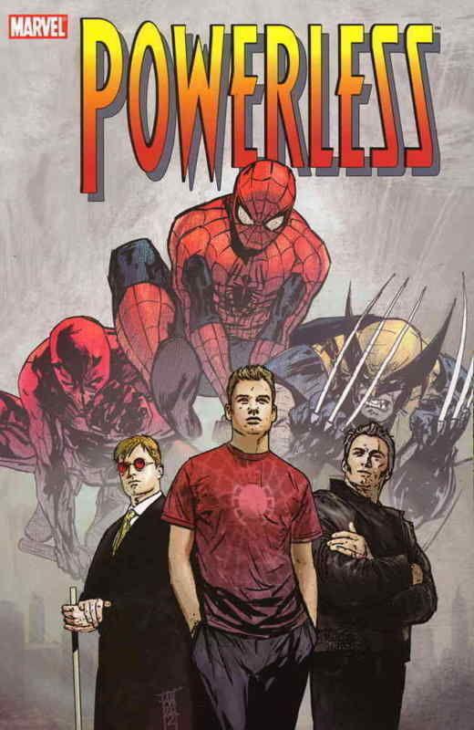 Powerless Trade Paperback ~ Spider-man - Daredevil - Wolverine