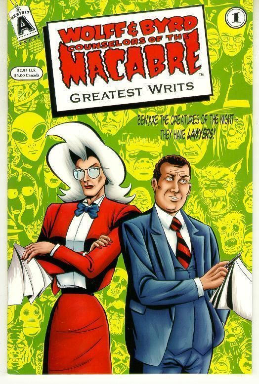 WOLFF & BYRD, COUNSELORS of the MACABRE: GREATEST WRITS #1 NM!