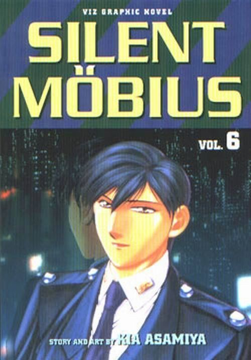 Silent Mobius Vol. 6 (Viz Graphic Novel) ~ Kia Asamiya