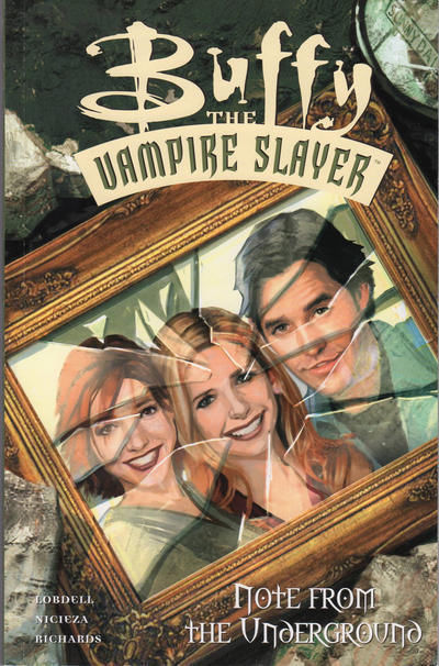 Buffy the Vampire Slayer Note From the Underground Trade Paperback