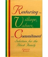 SIGNED Restoring the Village, Values.. Jawanza ... - $132.89