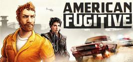 American Fugitive - Digital Download Game Steam Key - INSTANT DELIVERY - $1.99
