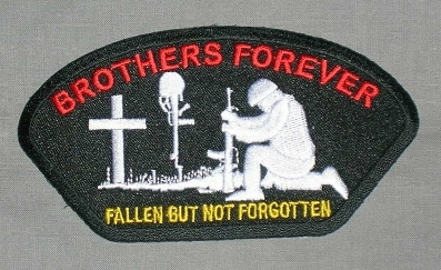 Embroidered Patch Brothers Forever Fallen But Not Forgotten Patch