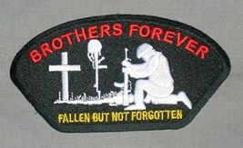 Embroidered Patch Brothers Forever Fallen But Not Forgotten Patch - $3.95