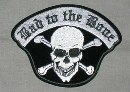 Embroidered Patch Bad To The Bone Patch - $3.95