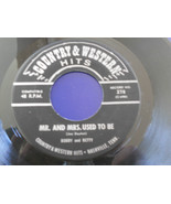 BOBBY & BETTY SINGER NM- Mr. & Mrs. Used To Be 45 Wasted Years Country W... - $19.75