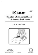 Bobcat T110 Compact Track Loader Operation & Maintenance Manual CD  ---  T 110 - $12.00