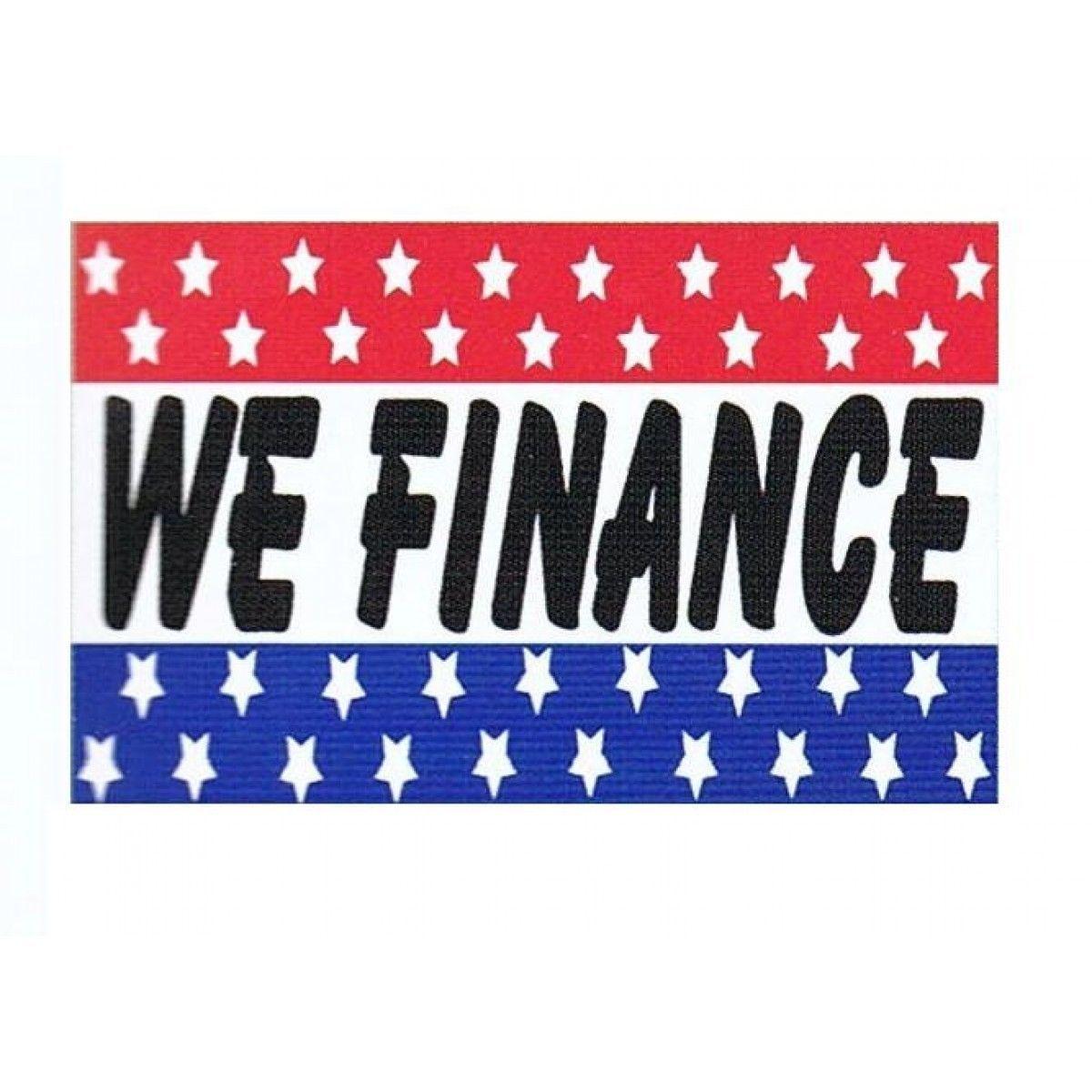 Finance Sign: WE FINANCE 3'x5' Ft Banner Advertising Business Sign Flag