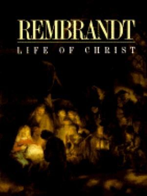 Primary image for Rembrandt, Life of Christ (1995, Hardcover)