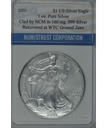 2001 American Silver Eagle Recovered at Ground Zero World Trade Center S... - $125.00