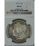 1879 S Morgan silver dollar NGC MS 64 - $99.00