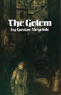 Primary image for The Golem by Gustav Meyrink (1985, Paperback, Reprint)