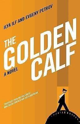 Primary image for The Golden Calf by Evgeny Petrov and Ilya Ilf (2009, Paperback)