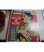"""Police Gazette January 1977, special Library Series No. 4 """"Hitler is Alive"""" - $16.00"""