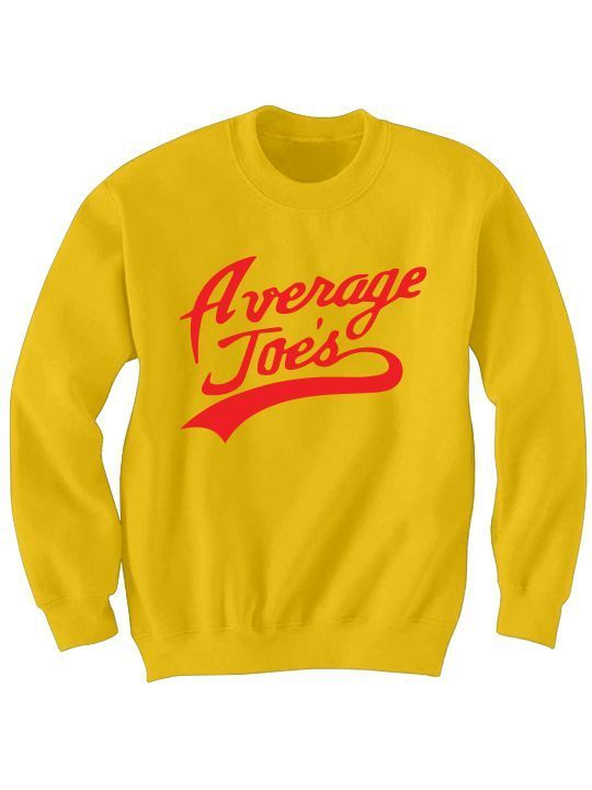 Primary image for AVERAGE JOES SWEATSHIRT DODGE BALL MOVIE FUNNY SHIRTS GREAT GIFTS CHRISTMAS GIFT